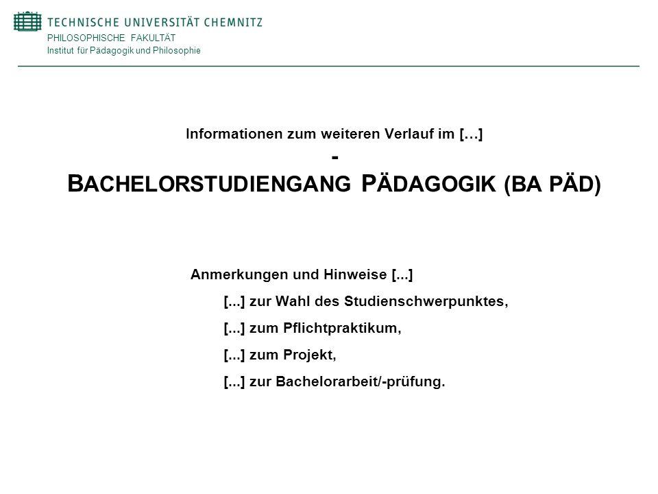 Informationen zum weiteren Verlauf im […] - BACHELORSTUDIENGANG PÄDAGOGIK (BA PÄD)